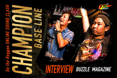 【インタビュー】BASE LINE | Do the レゲエ オンラインサウンドクラッシュ チャンピオン