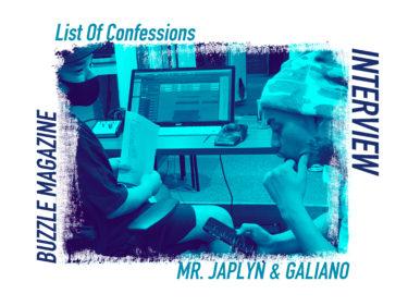 【インタビュー】MR. JAPLYN & GALIANO | List of Confessions